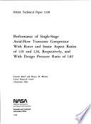 Performance of Single stage Axial flow Transonic Compressor with Rotor and Stator Aspect Ratios of 1 19 and 1 26  Respectively  and with Design Pressure Ration of 1 82