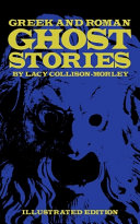 Pdf Greek and Roman Ghost Stories
