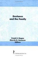 Deviance and the Family