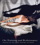 On Training and Performance