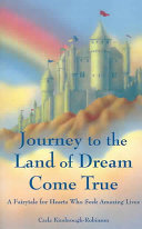 Journey to the Land of Dream Come True