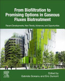 From Biofiltration to Promising Options in Gaseous Fluxes Biotreatment