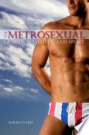 Metrosexual The