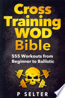 Cross Training Wod Bible