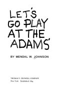 Let s Go Play at the Adams