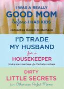 I d Trade My Husband Good Mom 3 for 2 Bundle