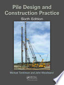 Pile Design and Construction Practice  Sixth Edition Book