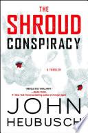 The shroud conspiracy : a novel