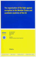 The Organisation of the Fight Against Corruption in the Member States and Candidate Countries of the European Union