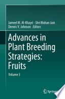 Advances in Plant Breeding Strategies  Fruits