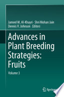 """Advances in Plant Breeding Strategies: Fruits: Volume 3"" by Jameel Al-Khayri, Shri Mohan Jain, Dennis V. Johnson"