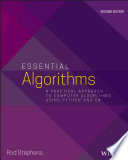 """Essential Algorithms: A Practical Approach to Computer Algorithms Using Python and C#"" by Rod Stephens"