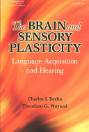 The Brain and Sensory Plasticity