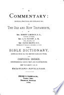A Commentary Critical Practical And Explanatory On The Old And New Testaments