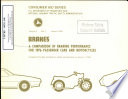 Brakes A Comparison Of Braking Performance For 1976 Passenger Cars And Motorcycles Compiled From Data Furnished By Vehicle Manufacturers To January 1 1976