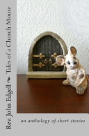 Tales of a Church Mouse