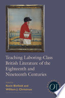 Teaching Laboring Class British Literature Of The Eighteenth And Nineteenth Centuries