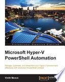 Microsoft Hyper V PowerShell Automation