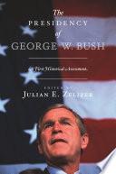 The Presidency of George W  Bush Book