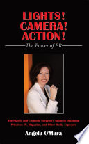 Lights! Camera! Action! the Power of PR