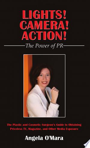 Download Lights! Camera! Action! the Power of PR Free Books - Read Books