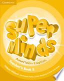 Super Minds American English Level 5 Teacher's Book