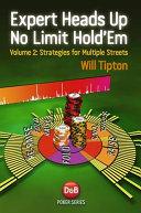 Expert Heads Up No Limit Hold em  Volume 2