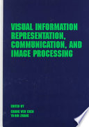 Visual Information Representation, Communication, and Image Processing