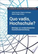 Quo vadis, Hochschule?