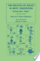 The Politics of Policy in Boys    Education