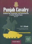 Punjab Cavalry Evolution  Role  Organisation  and Tactical Doctrine 11 Cavalry  Frontier Force  1849 1974