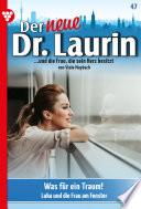 Der neue Dr. Laurin 47 – Arztroman