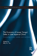 The Economy of Lower Yangzi Delta in Late Imperial China