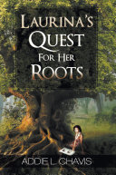 Laurina's Quest for Her Roots