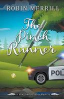 The Pinch Runner