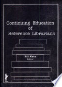 Continuing Education Of Reference Librarians