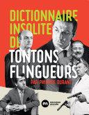Pdf Dictionnaire insolite des Tontons flingueurs Telecharger