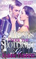Kisses Under the Spotlight