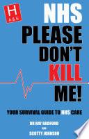 NHS Please Don't Kill Me!