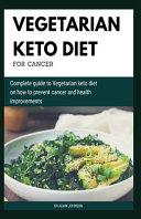 Vegetarian Keto Diet for Cancer
