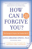 How Can I Forgive You