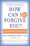 How Can I Forgive You? [Pdf/ePub] eBook
