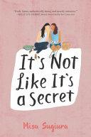 It S Not Like It S A Secret