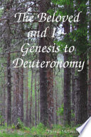 The Beloved and I   Genesis to Deuteronomy Book