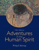 Adventures in the Human Spirit Book
