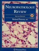 Neuropathology Review