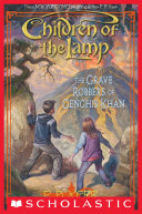 Children of the Lamp #7: The Grave Robbers of Genghis Khan Book