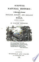 Scripture Natural History Or A Descriptive Account Of The Zoology Botany And Geology Of The Bible