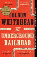 Pdf The Underground Railroad (Pulitzer Prize Winner) (National Book Award Winner) (Oprah's Book Club) Telecharger
