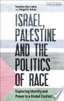 Israel  Palestine and the Politics of Race Book